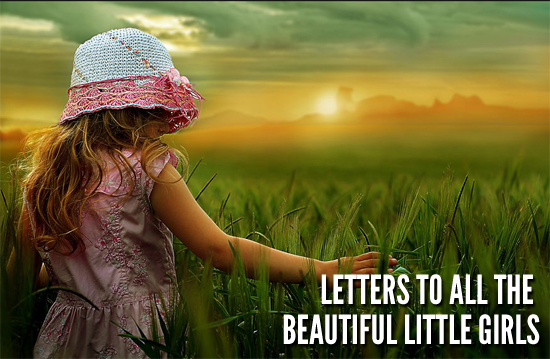 letters-to-all-the-beautiful-little-girls