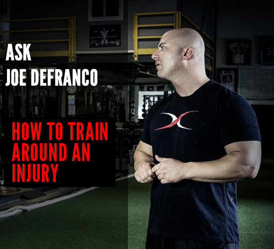 ask-joe-defranco-how-to-train-around-an-injury